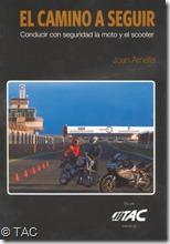 PoluxCriville-Tac-El-Camino-a-seguir-Conducir-con-seguridad-la-moto-y-scooter